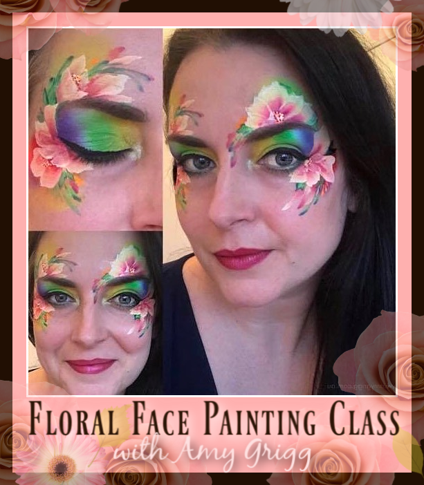 Floral Face Painting Class with Amy Grigg